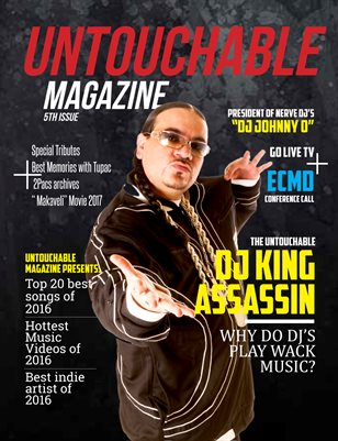 "Untouchable Magazine  ""Why Do DJ's play Wack Music"" Issue 5:"