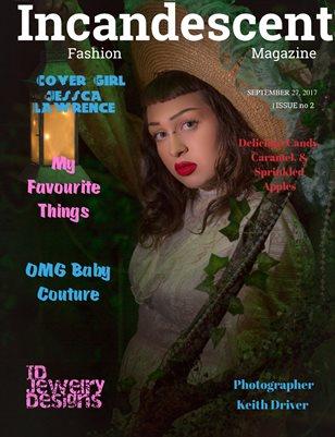 Incandescent Fashion Magazine, Issue #2