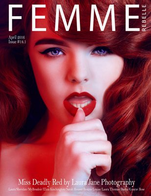 Femme Rebelle Magazine April 2016 - ISSUE 14.1