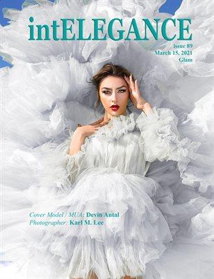 intElegance magazine issue 89, March 15, 2021 - Glam