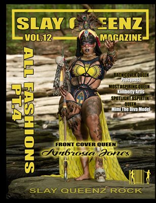 Slay Queenz Magazine Vol.12 'ALL FASHIONS' Pt.4
