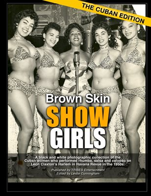 Brown Skin Showgirls, Vol II, The Cuban Edition