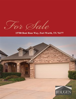 Haugen Properties -  15700 Bent Rose Way, Fort Worth, TX 76177