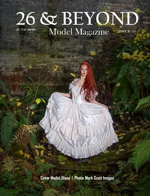 26 & BEYOND Model Magazine Issue #11