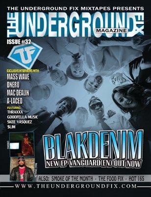 The Underground Fix Magazine Issue #32