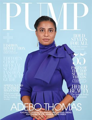PUMP Magazine | The Editor's Choice Ultimate Fashion & Beauty Issue | Vol.5