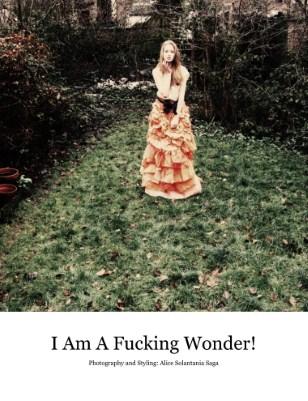I Am A Fucking Wonder!
