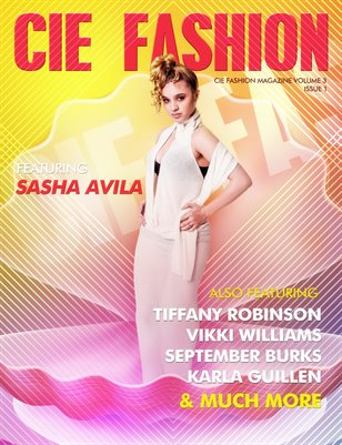 CIE Fashion Magazine Featuring CIM Exclusive Model Sasha Avila