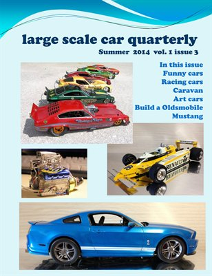 large scale car quarterly 3