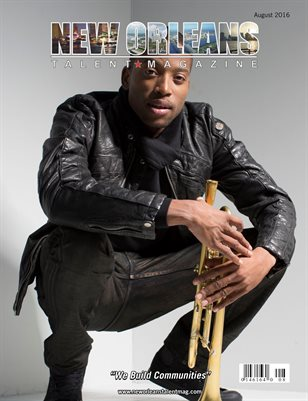 New Orleans Talent Magazine August 2016 Edition