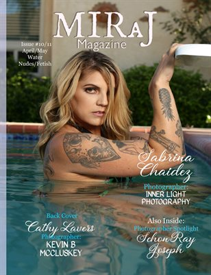 Miraj Magazine April/May Issue #10 & 11- Water,Nude, Fetish - Sabrina Cover