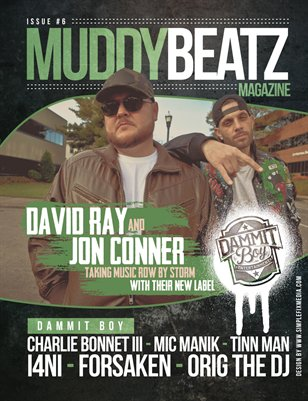 Muddy Beatz Magazine Issue #6 Dammit Boy Edition