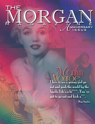 The Morgan Magazine Issue 7 Anniversary Issue