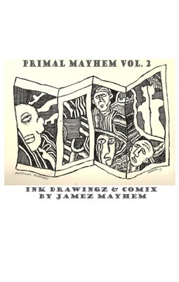 PRIMAL MAYHEM DRAWINGZ AND COMIX 2