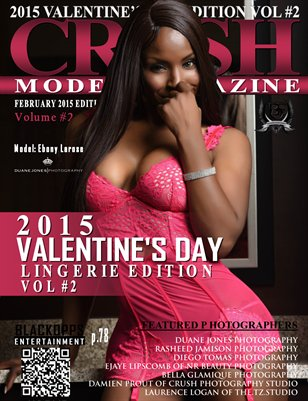 CRUSH MODEL MAGAZINE 2015 VALENTINE'S EDITION VOL #2