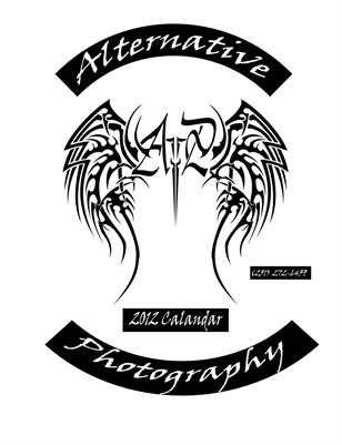 Alternative Photopgraphy 2012 Calendar