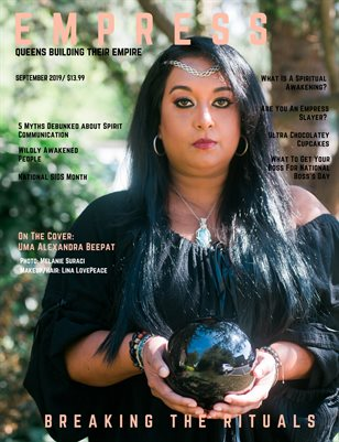 The Empress Magazine September 2019-Breaking The Rituals