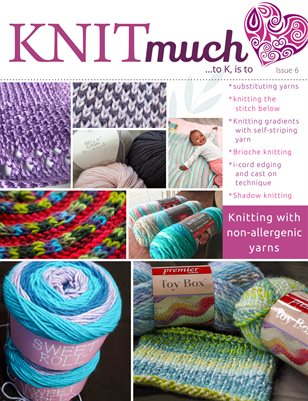 KNITmuch Issue 6