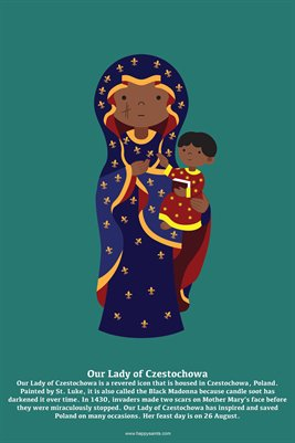 Happy Saints Our Lady of Czestochowa Poster
