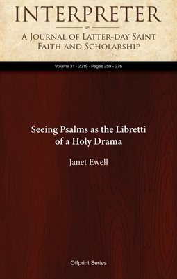 Seeing Psalms as the Libretti of a Holy Drama