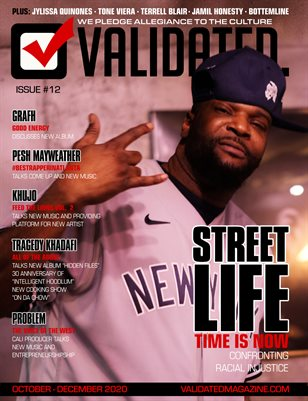 Validated Magazine ft. Street Life
