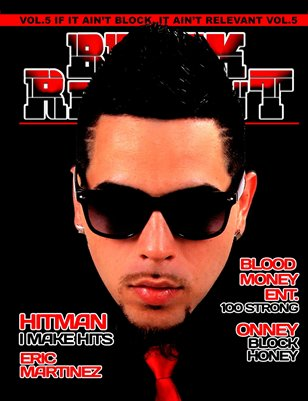 Block Relevant Magazine Vol.5 ft Hitman
