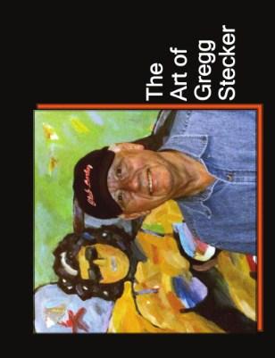 The Art of Gregg Stecker 2010