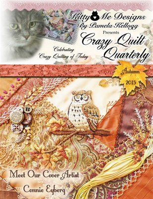Crazy Quilt Quarterly Magazine Autumn 2015