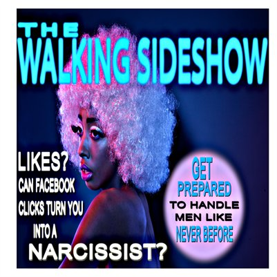 The Walking Sideshow
