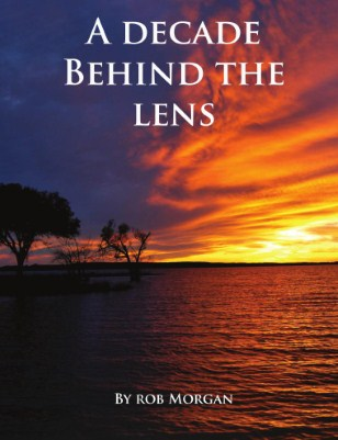 A decade behind the lens by Rob Morgan