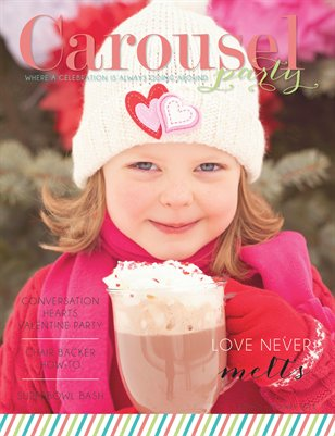 Carousel Party Magazine Valentine's Day Issue, January 2014