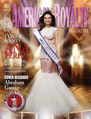 World Class American Royalty Magazine Issue 2 with Ana Perez