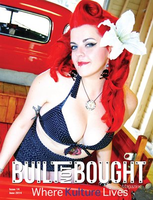 Built Not Bought Magazine Issue 14