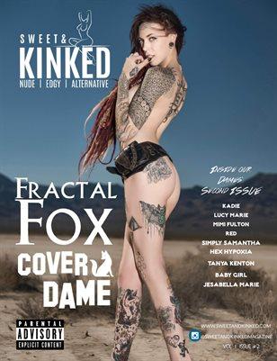 Sweet & Kinked Vol 1 Issue 2 ft. Fractal Fox