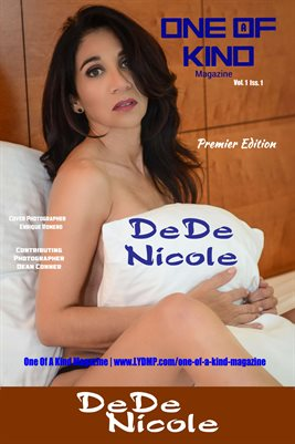 ONE OF A KIND MAGAZINE COVER POSTER - Cover Model DeDe Nicole - July 2017