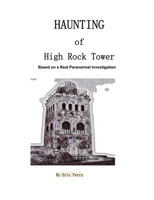 haunting of High rock tower