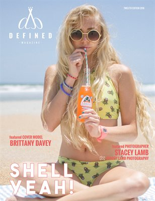 DEFINED MAGAZINE TWELFTH EDITION - SHELL YEAH!