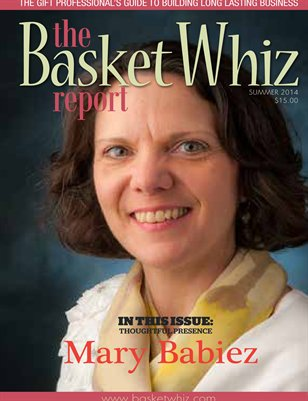 The Basket Whiz Report, Summer 2014