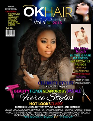 "OKHAIR Magazine 2015 Summer Edition Featuring Celebrity Stylist ""Kim Kimble"""