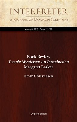 Book Review: Temple Mysticism: An Introduction, by Margaret Barker