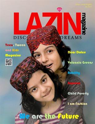 Lazin Teen, Tween and Kids Magazine - July 2021