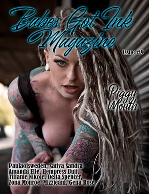 Babes Got Ink Magazine Issue # 9 - Piggy Mouth