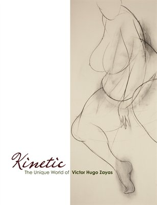 Kinetic: The Unique World of Victor Hugo Zayas