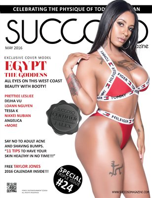 Succoso Magazine Triple Issue #24 featuring Cover Model Egypt The Goddess