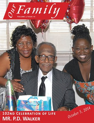Volume 3 Issue 10 - MR PD Walker 102nd Celebration of Life