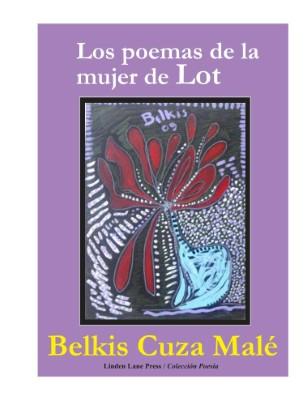LOS POEMAS DE LA MUJER DE LOT, by BELKIS CUZA MALÉ