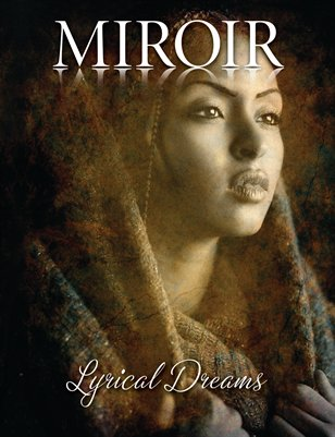 MIROIR MAGAZINE - Lyrical Dreams - Stephen Thorne