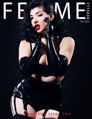 Femme Rebelle Magazine - November 2016 - BOOK 2 Issue 2