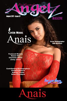 ENCHANTED ANGELZ MAGAZINE COVER POSTER - Cover Model Anais - August 2017
