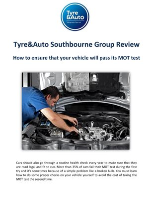 Tyre&Auto Southbourne Group Review: How to ensure that your vehicle will pass its MOT test
